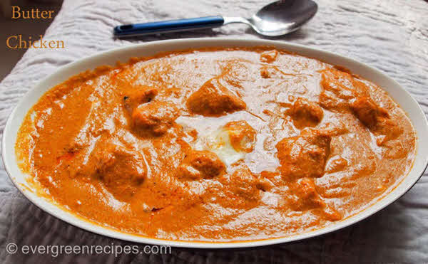 Butter Chicken Recipe With Step By Pictures