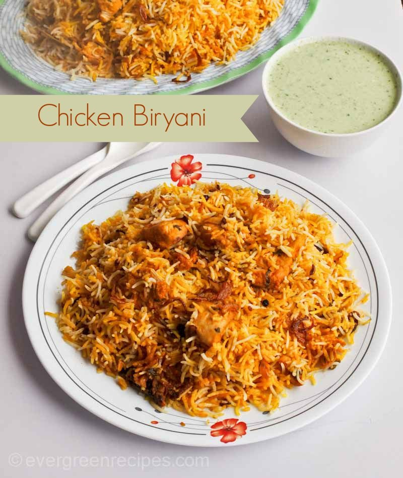 Hyderabadi Chicken Biryani (Chicken Biryani Recipe)